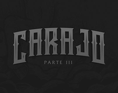 CARAJO - Part III