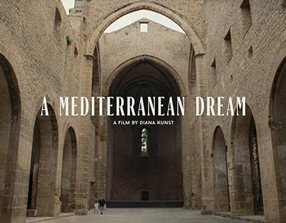 A MEDITERRANEAN DREAM a film by DIANA KUNST