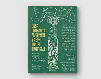 Ossa Danzanti, Fantasmi e altri Incubi Tropicali (Book)
