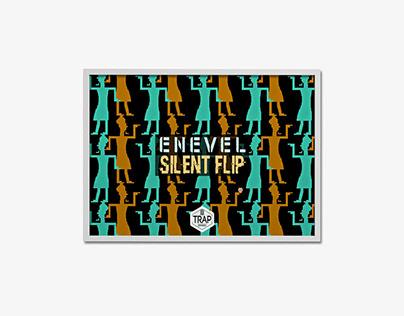 Poster - Enevel // Silent Flip