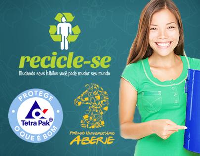 Prêmio Universitário ABERJE 2013 | Projeto Recicle-se