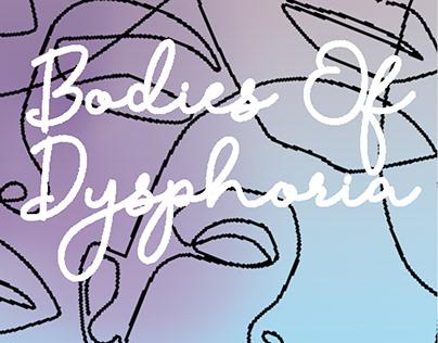Bodies of Dysphoria