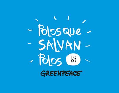 POLOS QUE SALVAN POLOS by GREEPEACE