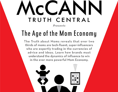 McCann Truth Central The Age of the Mom Economy poster