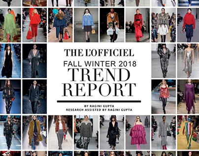 Trend Report Fall Winter 2018 (L'officiel India)