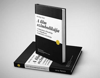 Király Jenő: A film szimbolikája Book Cover Redesign