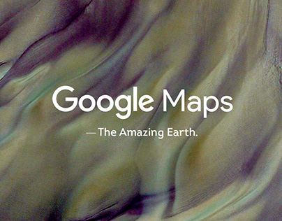 Google Maps - The Amazing Earth