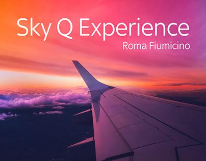 Sky Q Experience Aeroporto Roma Fiumicino
