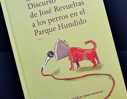Libro Discurso de José Revueltas a los perros