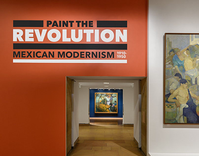 Paint the Revolution: Mexican Modernism 1910-1950