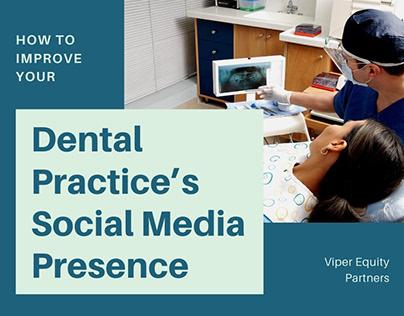 Dental Practices & Social Media   Viper Equity Partners