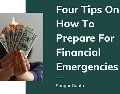 Four Tips On How To Prepare For Financial Emergencies