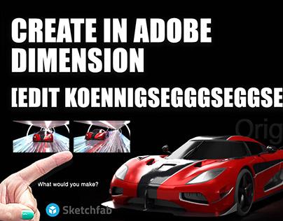 CREATE IN ADOBE DIMENSION    Edit Sketchfab Koenigseg