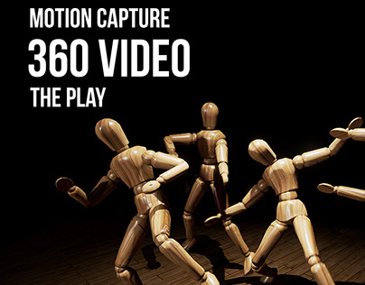 The Play - Motion Capture 360 Video, Unreal Engine 4