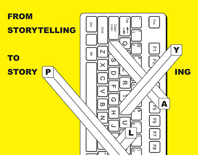 """""""From storytelling To story playing"""" poster"""