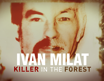 'IVAN MILAT: Killer in the Forest' Opening Titles