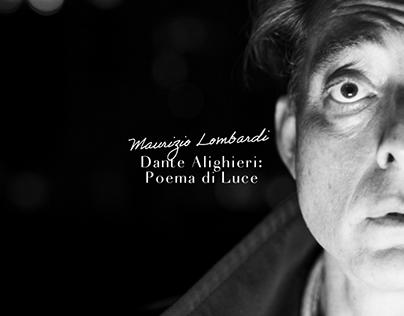 DANTE ALIGHIERI: POEMA DI LUCE - Maurizio Lombardi