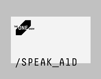 One show 2017 // SPEAK_A1D _merit award winner