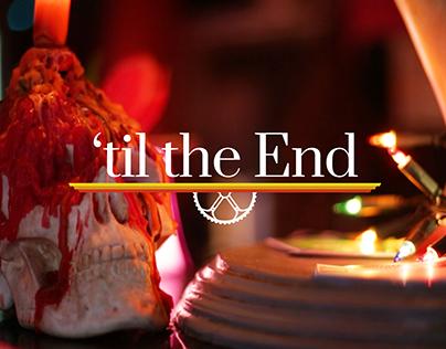 'til the End | Documentary