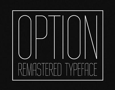 OPTION REMASTERED. condensed hairline sans serif