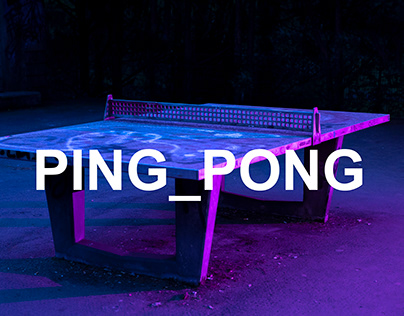 THE PING_PONG SERIES