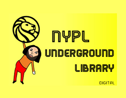 The Underground Library by the New York Public Library