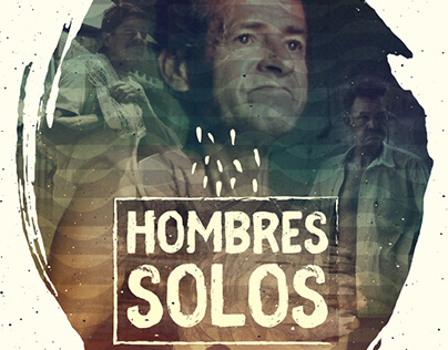 Hombres Solos - Documental