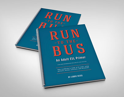 Run to the Bus: An Adult ESL Primer (revised)