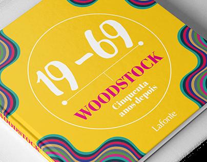 19-69 Woodstock: Cinquenta Anos Depois