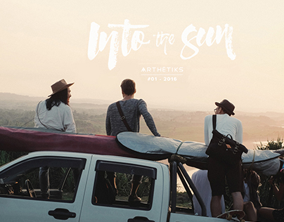 INTO THE SUN : Arthetiks #01 - 2016