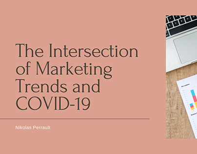 The Intersection of Marketing Trends and COVID-19