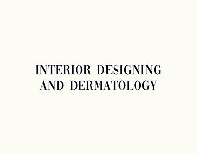 Interior Design and Dermatology