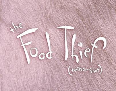 The Food Thief