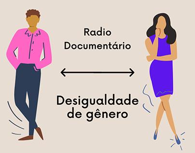 Rádio Documentário - Desigualdade de Gênero