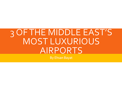 3 of the Middle East's Most Luxurious Airports
