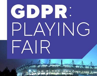 GDPR : Playing Fair