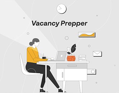 Vacancy Prepper   Explainer Video