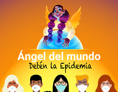 ÁNGEL DEL MUNDO, DETÉN LA EPIDEMIA