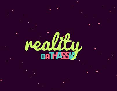 Vinheta Reality da Thássia