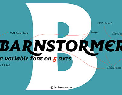 Barnstomer: A Variable Font On 5 Axes