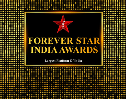 Project FSIA- Forever Star India Awards