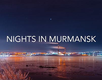 Nights in Murmansk