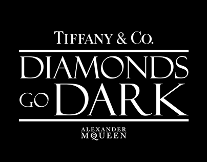 Diamonds go Dark Tiffany X McQueen