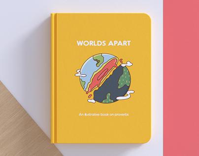 Worlds Apart - An Illustrative Publication