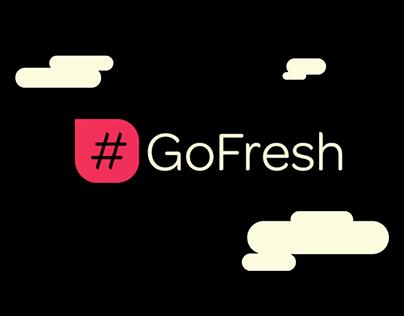 #GoFresh