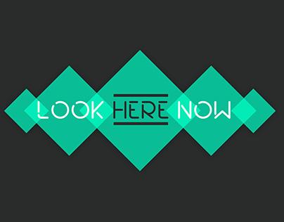 Look Here Now App Design