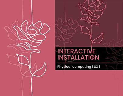 Interactive floral Installation