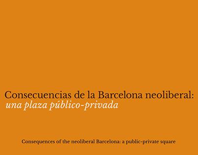 Consecuencias de la Barcelona neoliberal