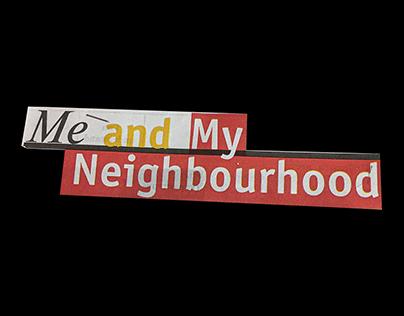 Me and My Neighbourhood / FREE PACK