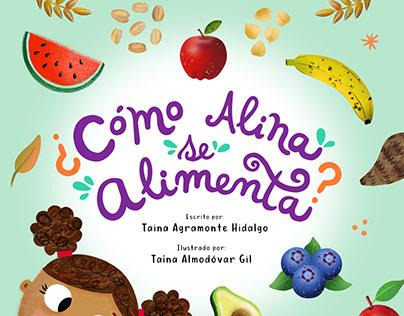¿Cómo Alina se Alimenta?
